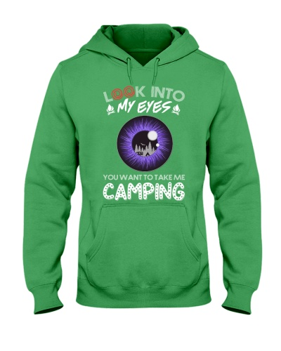 Look into my eyes - You want to take me camping