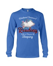 Reading With A Chance Of Sleeping Long Sleeve Tee thumbnail
