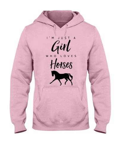 I'M JUST A GIRL WHO LOVES HORSES