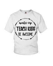 Wake up teach kids be awesome Youth T-Shirt thumbnail