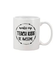 Wake up teach kids be awesome Mug thumbnail
