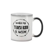 Wake up teach kids be awesome Color Changing Mug thumbnail