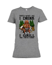 I Grill And I Know Things Premium Fit Ladies Tee front
