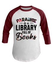Paradise Is A Library Full Of Books Baseball Tee front