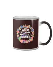 Expect Nothing Appreciate Everything Color Changing Mug thumbnail