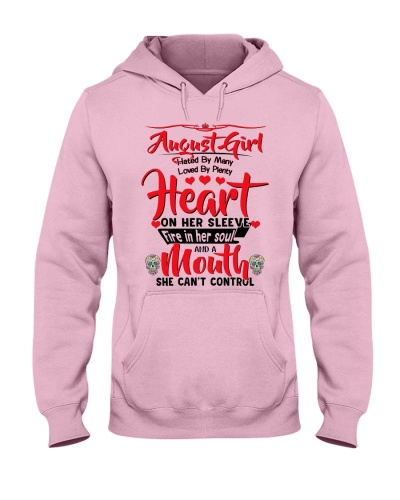 August girl hate by many love plenty heart mouth