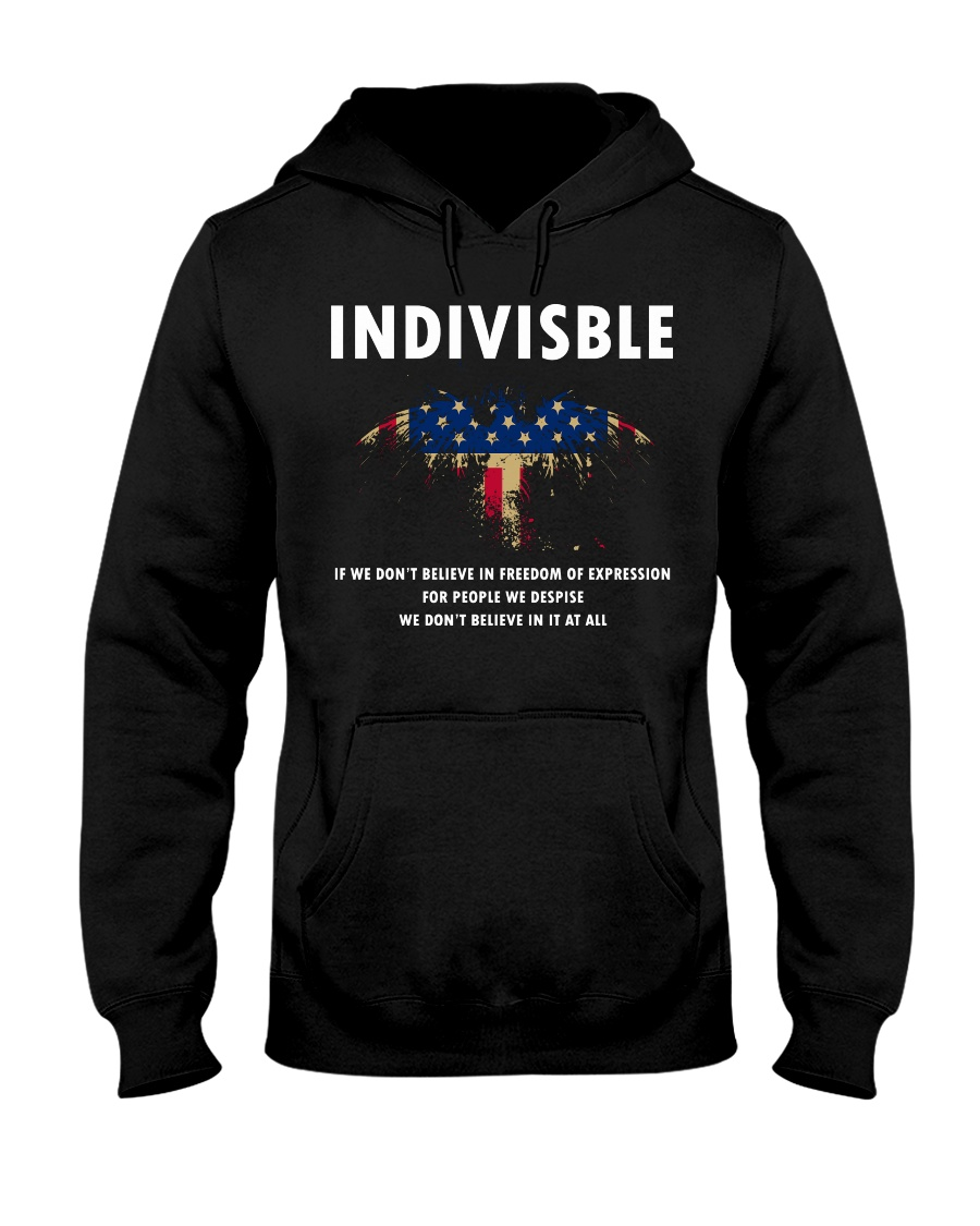 Indivisible If You Dont Believe In Freedom Hooded Sweatshirt