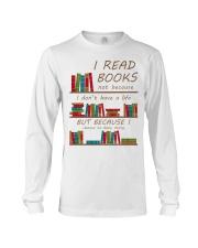 I read books  Long Sleeve Tee thumbnail
