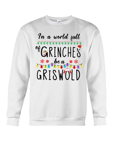 IN A WORLD FULL OF GRINCHES BE A GRISWOLD