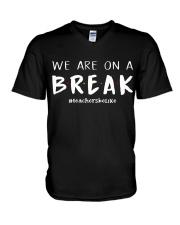 Teachers On A Break V-Neck T-Shirt thumbnail