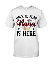 Have No Fear Nana Is Here Classic T-Shirt thumbnail