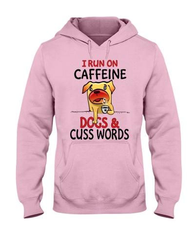 I run on caffeine dogs and cuss words