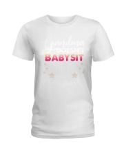 Grandma Doesn't Babysit Ladies T-Shirt tile