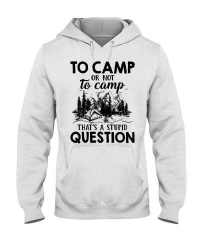 To camp or not ro camp that's a stupid question
