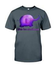 This Too Shall Pass Mindfulness Classic T-Shirt front
