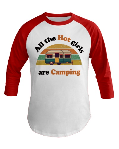 All The Hot Girls Are Camping