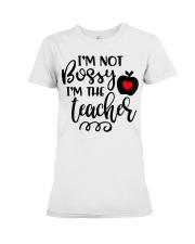 I am not bossy Funny Teacher  Premium Fit Ladies Tee thumbnail