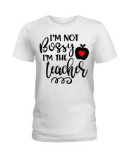I am not bossy Funny Teacher  Ladies T-Shirt thumbnail
