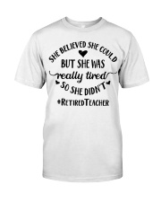 She believed she could but she was really tired Classic T-Shirt thumbnail