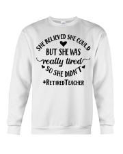 She believed she could but she was really tired Crewneck Sweatshirt thumbnail