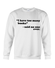 I Have Too Many Books Crewneck Sweatshirt thumbnail
