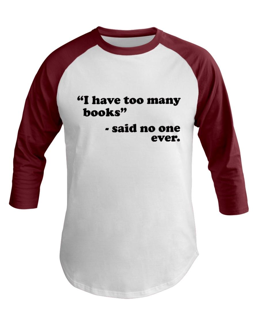 I Have Too Many Books Baseball Tee