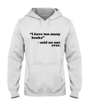 I Have Too Many Books Hooded Sweatshirt thumbnail