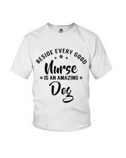 Beside Every Good Nurse Is An Amazing Dog Youth T-Shirt thumbnail