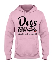 Dogs make me happy People not so much Hooded Sweatshirt front