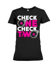 Check one check two Premium Fit Ladies Tee thumbnail