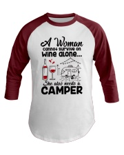 A Woman Cannot Survive On Wine Alone Baseball Tee front