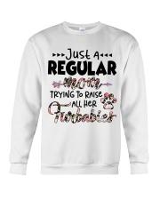 Just A Regular Mom Trying To Raise Crewneck Sweatshirt thumbnail