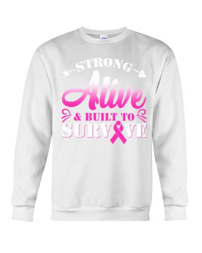 Strong Alive And Built To Survive Breast Cancer