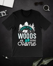 Going to the woods is going home Classic T-Shirt lifestyle-mens-crewneck-front-16