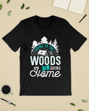 Going to the woods is going home Classic T-Shirt lifestyle-mens-crewneck-front-19
