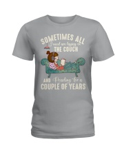Sometimes all I need are laying on the couch Ladies T-Shirt thumbnail