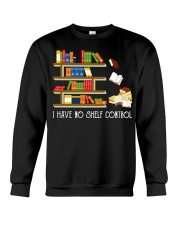 I Have No Shelf Control Crewneck Sweatshirt thumbnail