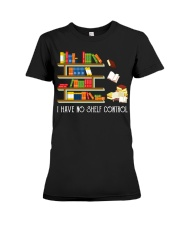 I Have No Shelf Control Premium Fit Ladies Tee front