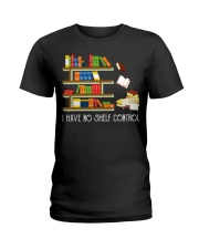I Have No Shelf Control Ladies T-Shirt thumbnail