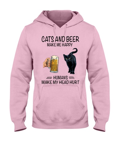 Cats and beer make me happy humans make my hurt