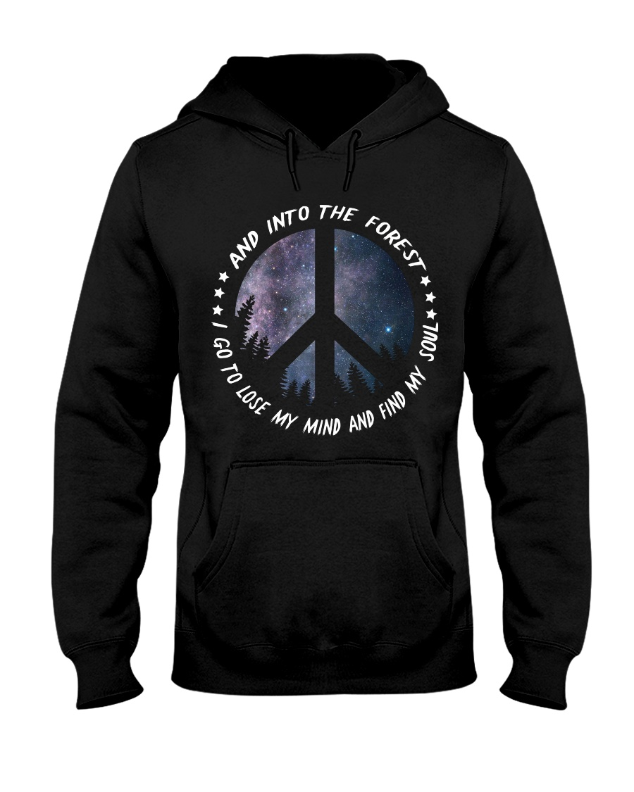 I go to lose my mind and find my soul Hooded Sweatshirt