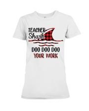 Teacher Shark Doo Doo Your Work Premium Fit Ladies Tee tile