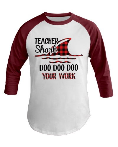 Teacher Shark Doo Doo Your Work