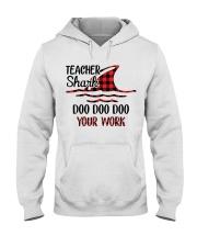 Teacher Shark Doo Doo Your Work Hooded Sweatshirt tile