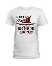 Teacher Shark Doo Doo Your Work Ladies T-Shirt tile