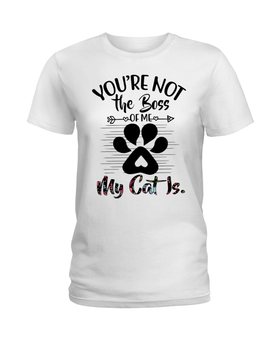 You're not the boss Ladies T-Shirt