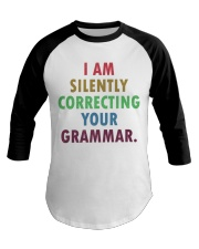Silently Correcting Your Grammar Baseball Tee thumbnail