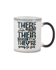There Are People Who Need Color Changing Mug thumbnail