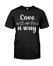 Love Will Find A Way Autism Classic T-Shirt front