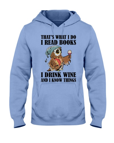 That's what i do i read books i drink wine